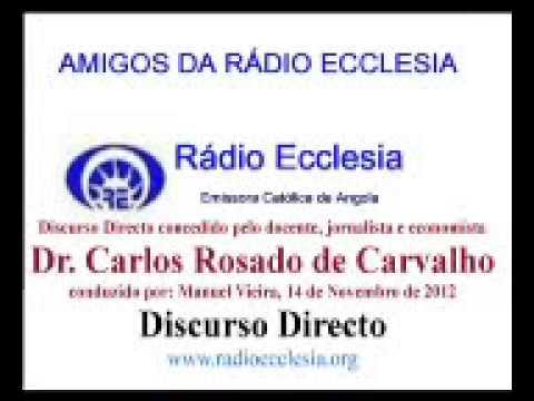 Discurso Directo concedido pelo Dr. Carlos Rosado de Carvalho
