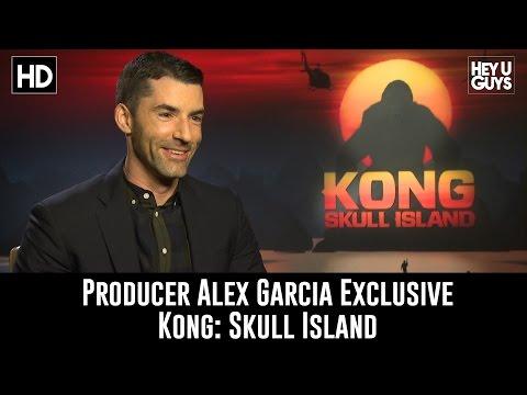 Producer Alex Garcia Exclusive Interview - Kong: Skull Island