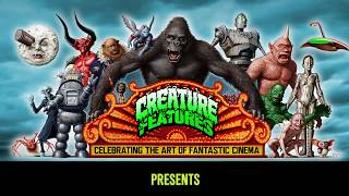 Creature Features Videos -  Opening Titles