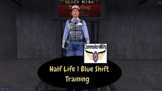 Half Life 1 Blue Shift Training