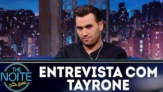 Entrevista com Tayrone | The Noite (20/12/17)