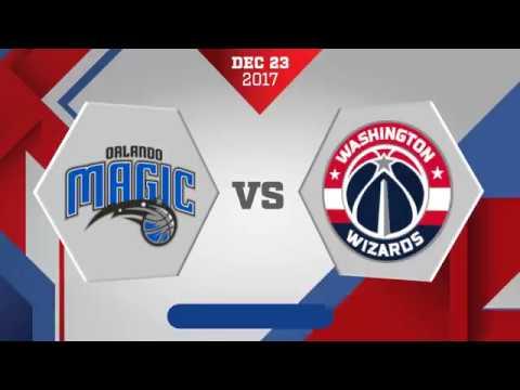 Orlando Magic vs Washington Wizards: December 23, 2017