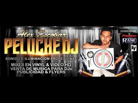 Peluche Vdj Pro & Sonrys del Ecuador - Mega Estacion Discoteq 3