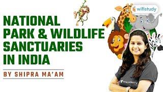 National Park \u0026 Wildlife Sanctuaries in India   Satic GK by Shipra Ma'am