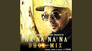 Na Na Na Na Dhol - Mix