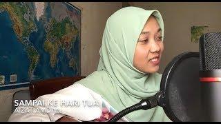Download Lagu Sampai ke hari tua - aizat amdan (cover) mp3