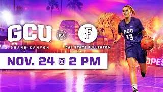 GCU Women's Basketball vs Cal State Fullerton November 24, 2019