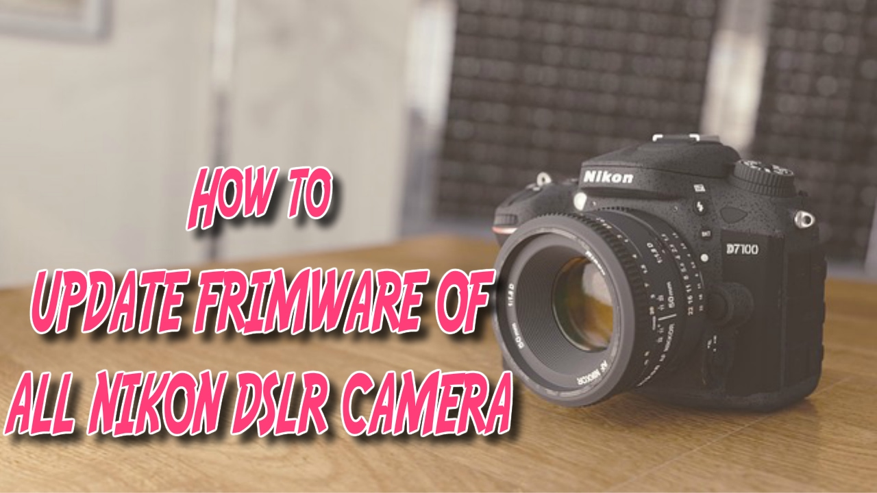 how to download camera firmware updates