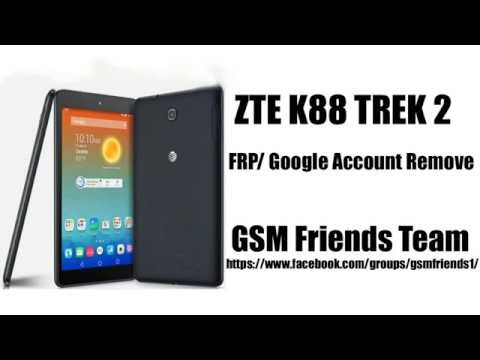 ZTE K88 Trek 2 Frp/GooGle Account Remove (GSM Friends Team) by GSM Friends  (Official)