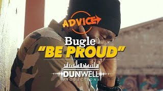Bugle - Be Proud [Official Music Video HD]