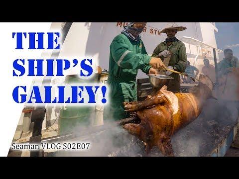 Into the Galley of a Cargo Ship   Seaman Vlog