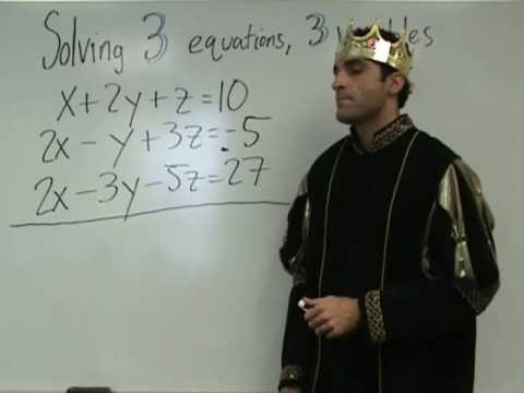 Algebra 2 - Solving 3 Equations Having 3 Variables