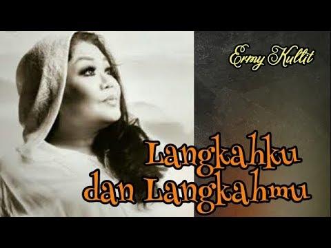 Langkahku Dan Langkahmu, Ermy Kullit, With Lyrics (audio HQ)