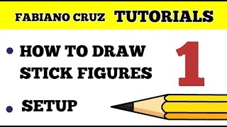 How to draw Stick Figures and the Setup
