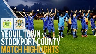 FA Cup - Yeovil Town Vs Stockport County - Match Highlights - 10.11.2018