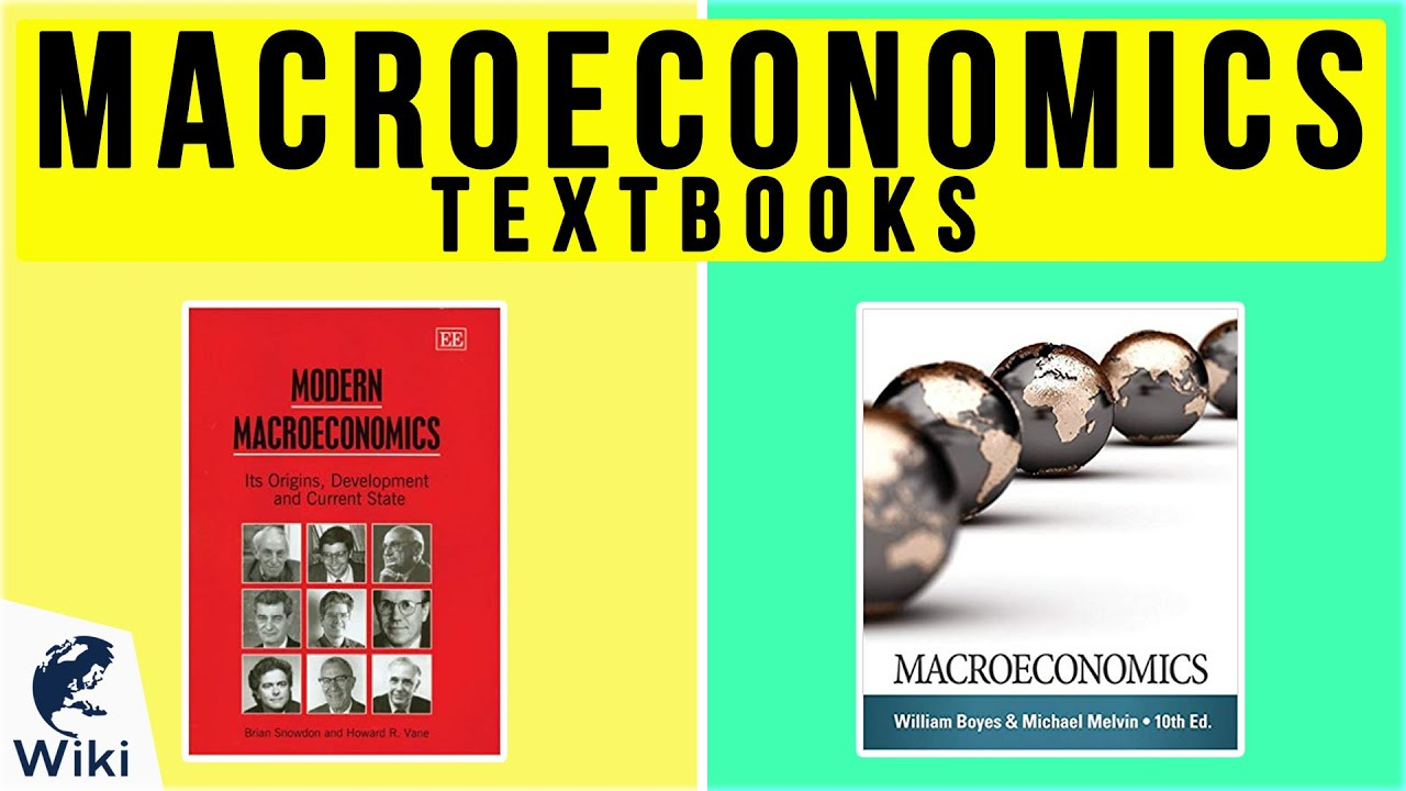 Top 10 Macroeconomics Textbooks Of 2020 Video Review