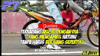 Story Wa, 2019 | Quotes | Iri dengan dia | Drag bike | Racing, (Status Wa)