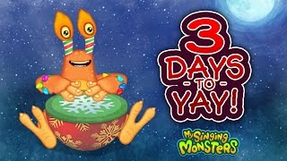 My Singing Monsters: Countdown to Yay - 3 Days to Yay!