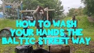 A Baltic Street Guide To Handwashing