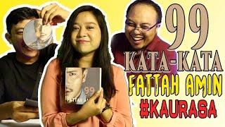99 Kata-Kata Fattah Amin #KAURASA