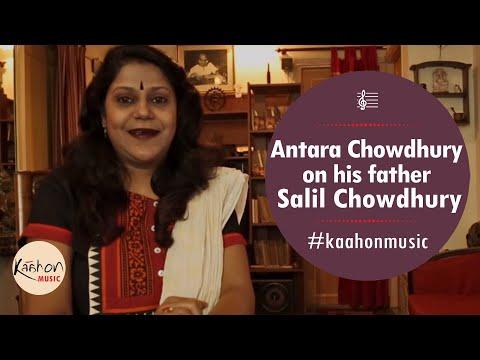 #KaahonMusic - Antara Chowdhury | A note on music of her father Salil Chowdhury