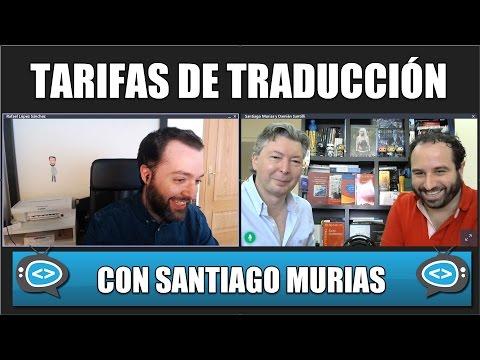 Tarifas de traducción con Santiago Murias