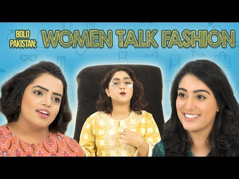 Bolo Pakistan | Women Talk Fashion | MangoBaaz