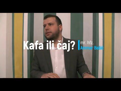 Kafa Ili čaj? - Mr. Hfz. Ammar Bašić