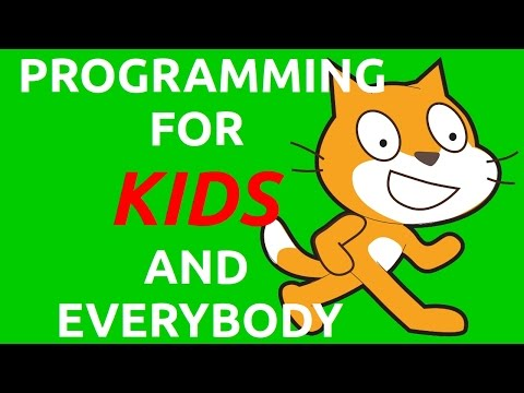 Programming for Kids and Everybody: Learn Scratch Programming