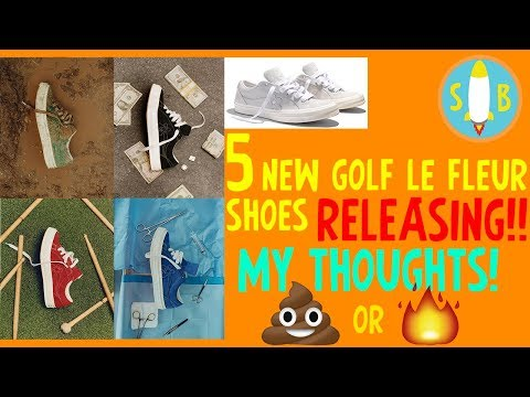5 NEW GOLF LE FLEURS RELEASING!!! MY THOUGHTS!🔥💩⁉️