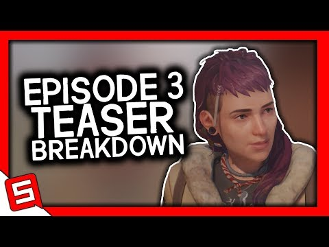 Life is Strange 2 Episode 3 Teaser Breakdown! - Life is Strange 2 Episode 3 Teaser - LiS 2 Episode 3 thumbnail