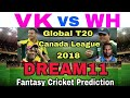 VK vs WH (canada t20 league ) T20 PLAYING11  DREAM11 TEAM PREDICTION AND TEAM NEWS  