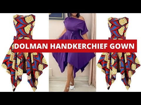 Download HOW TO CUT AND SEW A DOLMAN HANDKERCHIEF FLARE GOWN