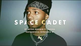 [Free DL] SPACE CADET Instrumental (Metro Boomin ft. Gunna)