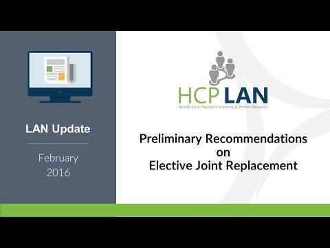 LAN Update Webinar: Elective Joint Replacement