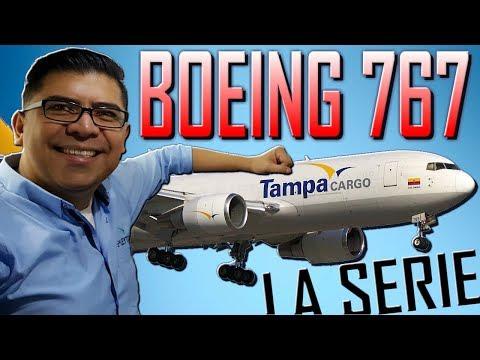 ¡BOEING 767, THE FIRST ONE - EL PRIMERO! Especial toda la familia Boeing. (#120)