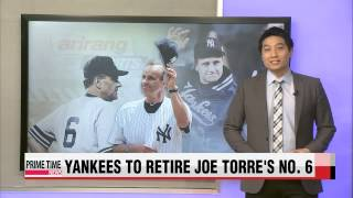 MLB: NY Yankees to retire Joe Torre