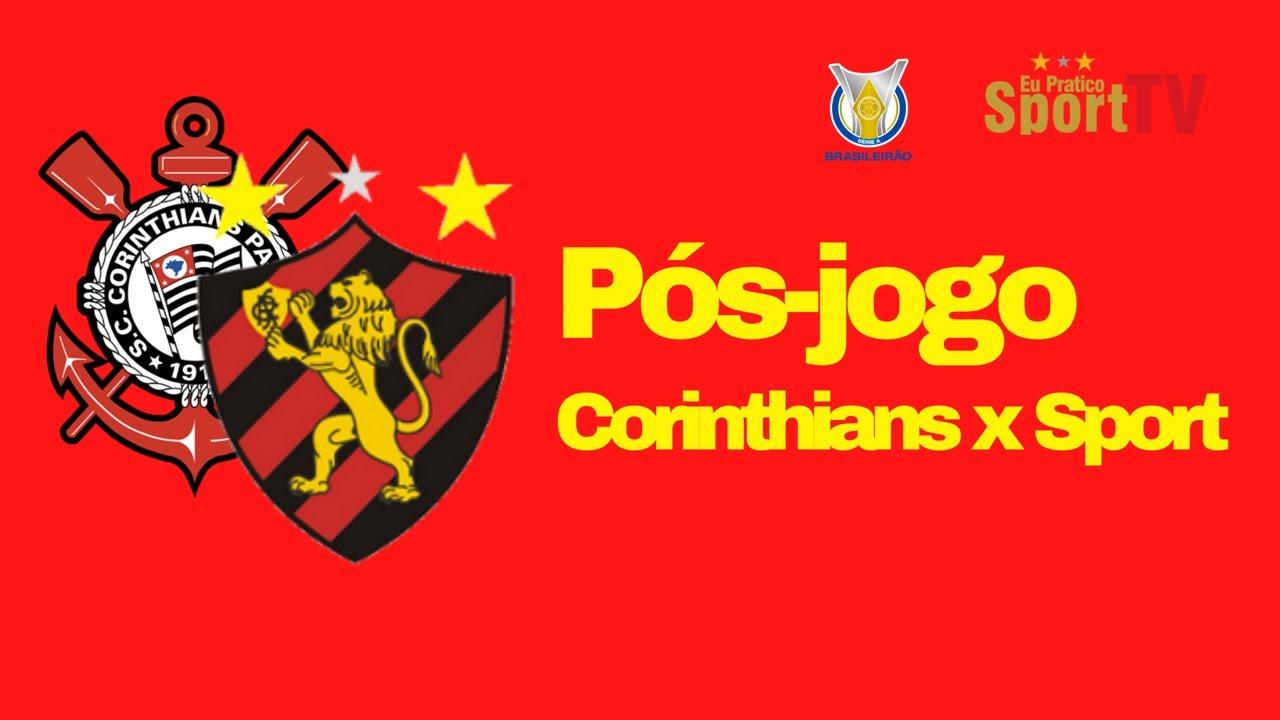Pós-jogo Corinthians x Sport (Ao vivo!)