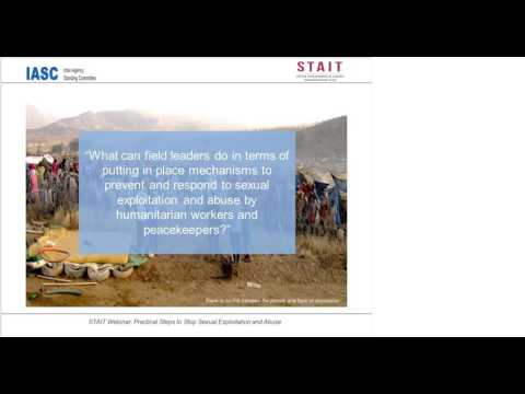 STAIT Webinar: Practical Steps to Stop Sexual Exploitation and Abuse Session 1 May 11 2016