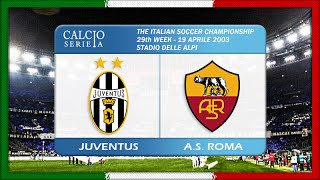 Serie A 2002-03, Juve - AS Roma (Full, IT)