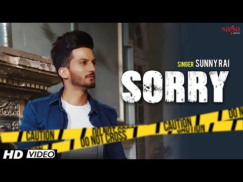 Sorry (Full Video) - Sunny Rai | Desi Crew | Youngistan | Latest Punjabi Songs 2018 | Saga Music