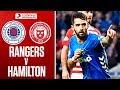 Rangers 1-0 Hamilton   Candeias Strikes to Send Rangers Top!   Ladbrokes Premiership