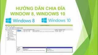 [Hướng dẫn windows 8,10] Hướng dẫn chia ổ đĩa trong  Windows 8 window 10