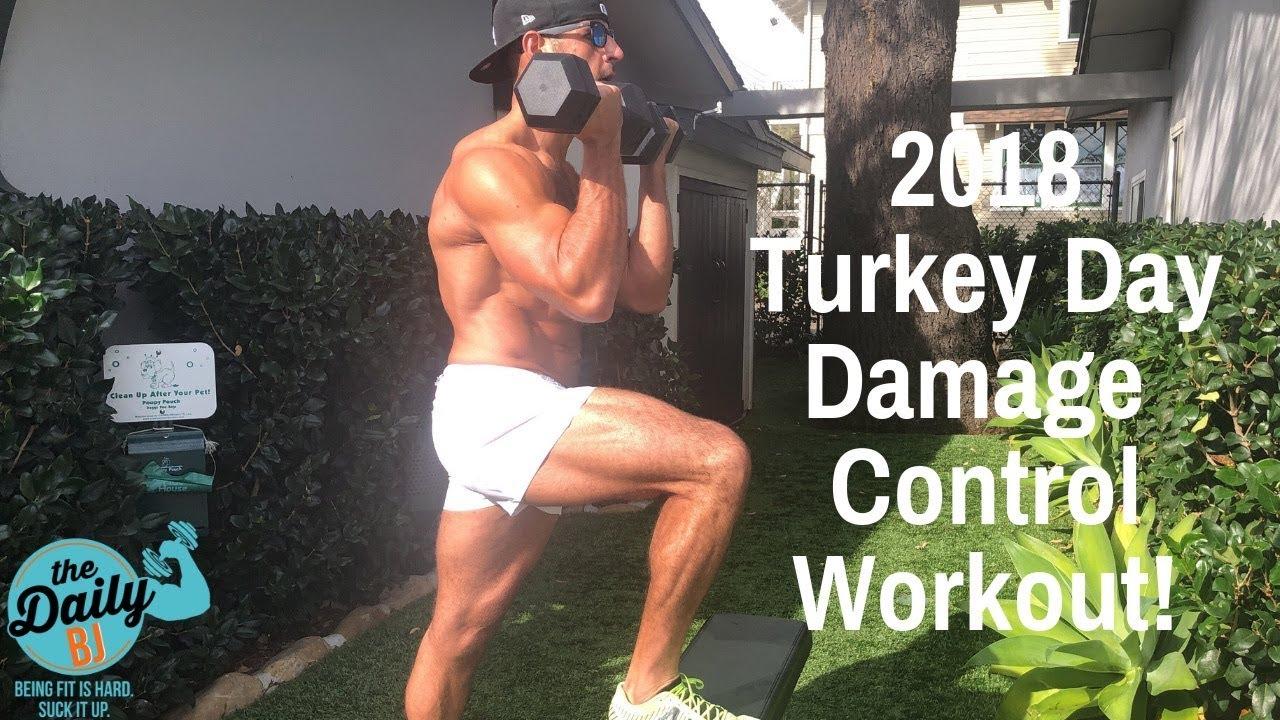 2018 ANNUAL TURKEY DAY DAMAGE CONTROL WORKOUT! | BJ Gaddour Thanksgiving