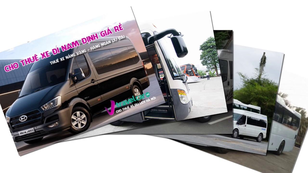 Bảng giá và dịch vụ thuê xe đi Nam Định #4,7,16,29,35,45 tại Hà Nội