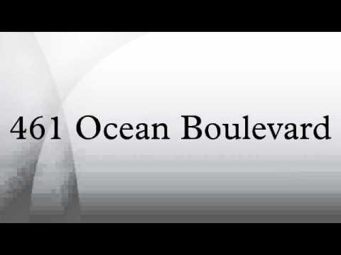 461 Ocean Boulevard