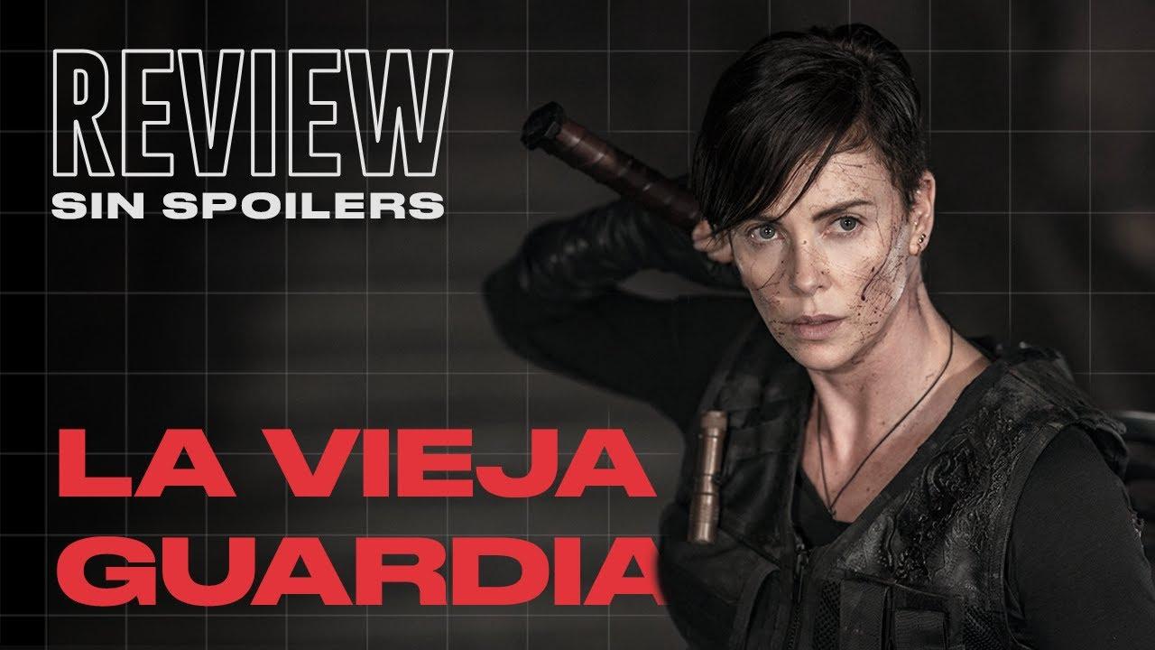 LA VIEJA GUARDIA: Más que una película de acción | Lo MEJOR y lo PEOR | Crítica The Old Guard