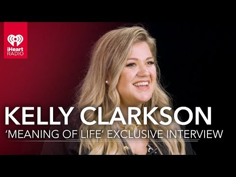 Kelly Clarkson 'Meaning of Life' | Exclusive Interview
