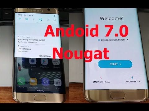 (100% Free) Install Offical Android 7 Nougat On Galaxy S7 & S7 Edge ᴴᴰ