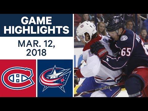 NHL Game Highlights   Canadiens vs. Blue Jackets- Mar. 12, 2018